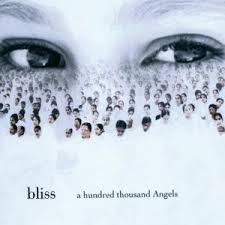 Bliss A Hundred Thousand Angels