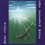 Nigel Shaw Seventh Wave